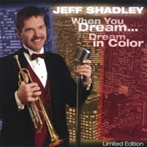 Picture of Jeff Shadley - When You Dream... Dream In Color