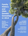 Picture of Family History & DNA Genetic Genealogy in 2014